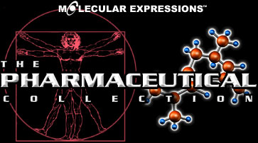 Molecular Expressions: The Pharmaceutical Collection